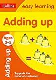 Adding Up Ages 3-5: Prepare for Preschool with easy home learning (Collins Easy Learning Preschool)