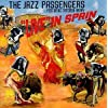 Live in Spain by Jazz Passengers (1998-07-01)