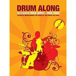 Drum Along – 10 Classic Rock Songs: Buch mit Tonträger für Schlagzeug