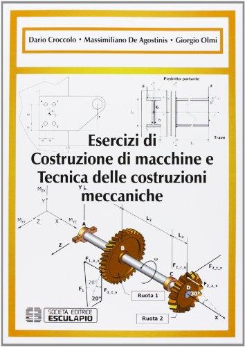 Esercizi di costruzione di macchine e tecnica delle costruzioni meccaniche