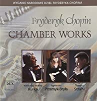 Fryderyk Chopin: Chamber Works by Tomasz Strahl