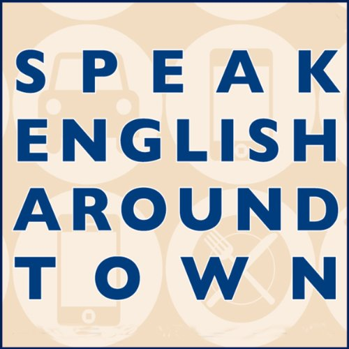 Speak English Around Town audiobook cover art