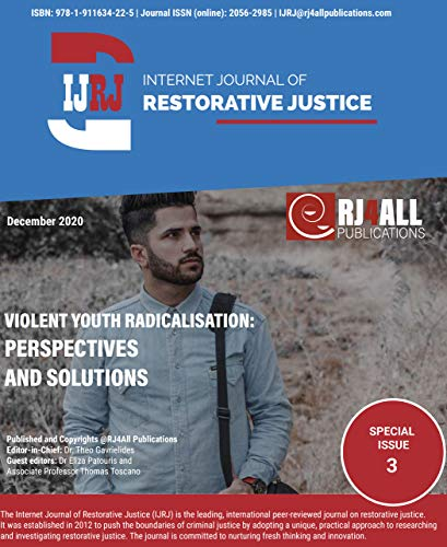 CAUSES OF VIOLENT YOUTH RADICALIZATION: NIGERIA'S PERSISTING SECURITY CHALLENGE (Internet Journal of Restorative Justice (IJRJ)) (English Edition)