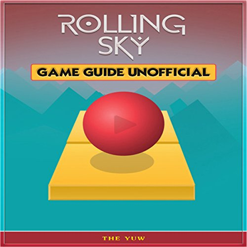 Rolling Sky Game Guide Unofficial audiobook cover art