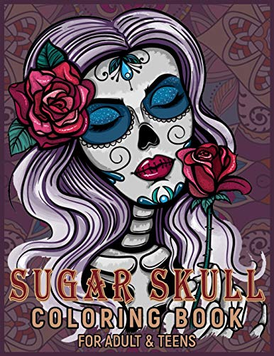 Sugar Skull Coloring Book for Adults $ Teens :: A Día de Los Muertos & Day of the Dead Designs and Easy Relaxing Patterns