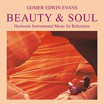 Beauty & Soul: Music for Relaxation