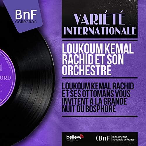 Loukoum Kemal Rachid et son orchestre