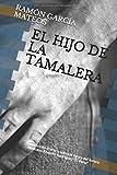 EL HIJO DE LA TAMALERA: Una ficción literaria sobre la figura del torero mexicano Rodolfo Rodríguez 'El Pana'