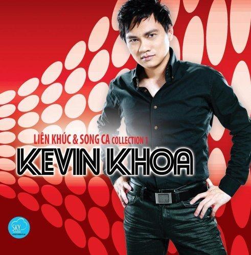 Kevin Khoa - The Best of Duets & Medleys - ft. Phi Nhung, Vina Uyen Mi, Justin, Thuy Khanh, Johnny Dung, Diep Thanh Thanh, Ho Ngoc Nhu by Kevin Khoa