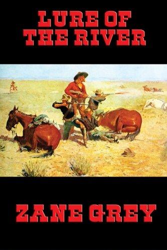 Download Lure of the River (Desperado Books) 1627556621