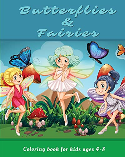 Butterflies and Fairies coloring book for kids ages 4-8: Fun Beautiful Large Print Patterns for Kids Ages 4-8 ¿ Cute Butterflies and Fairies ¿ Inspirational Coloring Pages