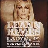 Songtexte von LeAnn Rimes - Lady & Gentlemen