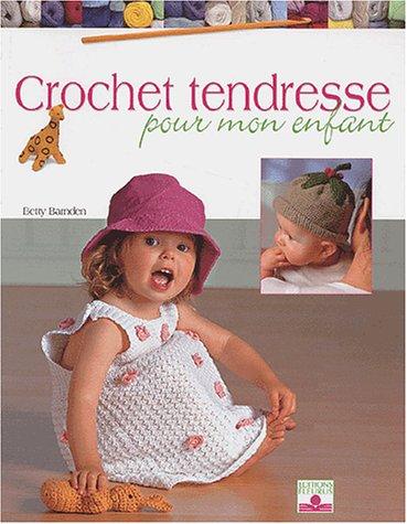 Crochet tendresse pour mon enfant