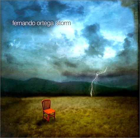 Best fernando ortega storm cd for 2020