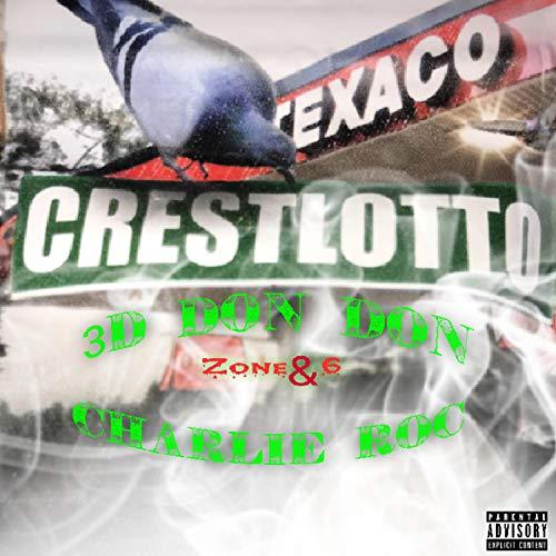 Crest Lotto (feat. Charlie Roc & 32 Brandon B) [Explicit]