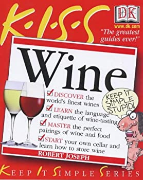 K.I.S.S. Guide To Wine 0751320307 Book Cover