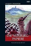 Jacques Berndorf: Die Nürburg-Papiere