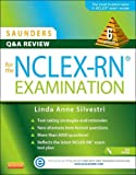 Saunders Q & A Review for the NCLEX-RN® Examination, 6e