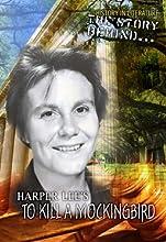 The Story Behind... Harper Lee