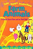 Farm Animals: A Quack Quack Here and an Oink Oink There
