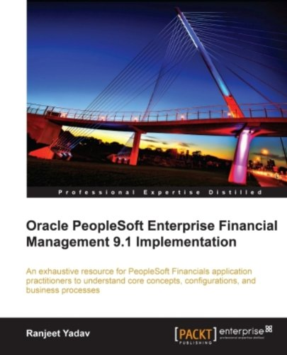 Oracle PeopleSoft Enterprise Financial Management 9.1 Implementation (English Edition) de [Ranjeet Yadav]