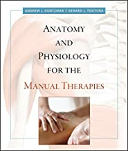 Best anatomy and physiology for the manual therapies Reviews