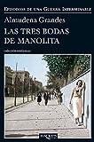 Las tres bodas de Manolita (Andanzas)