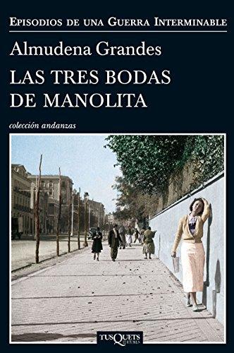 Las tres bodas de Manolita (Episodios de una guerra interminable ...