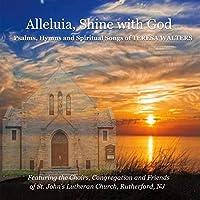 Alleluia, Shine With God