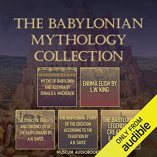 The Babylonian Mythology Collection cover art