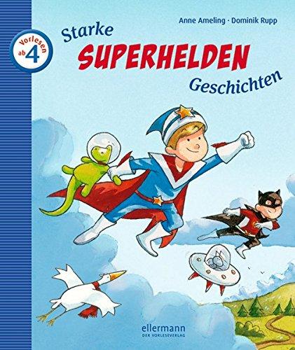 Starke Superhelden-Geschichten