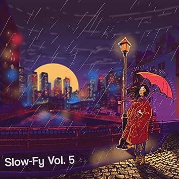 Slow-Fy Vol. 5