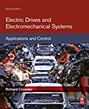 Electric Drives and Electromechanical Systems: Applications and Control (English Edition)