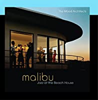 Malibu: Jazz at the Beach House