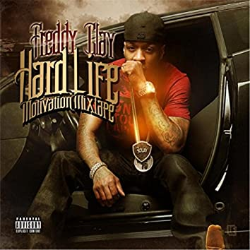 Hard Life (Motivation Mixtape)