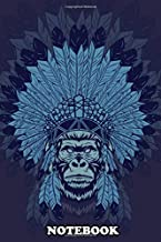 Notebook: Illustration Of Gorilla With Native American Headress , Journal for Writing, College Ruled Size 6