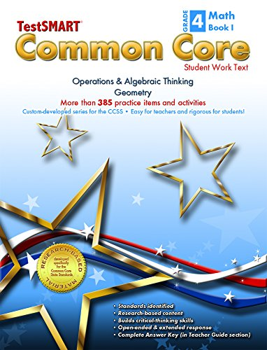 Testsmart Common Core Mathematics Work Text Grade 4 Book I Operations Algebraic Thinking And Geometry