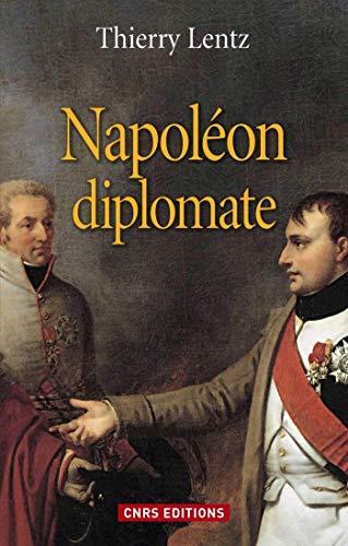 Napoléon diplomate (HISTOIRE)