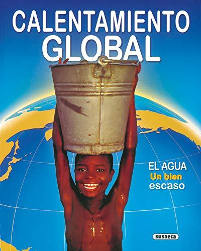 El Calentamiento Global (Medio Ambiente)