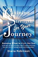 Gaining Strength for Your Journey