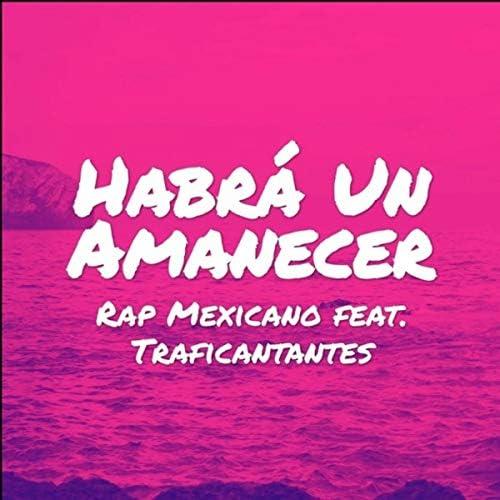 Rap Mexicano feat. Traficantantes
