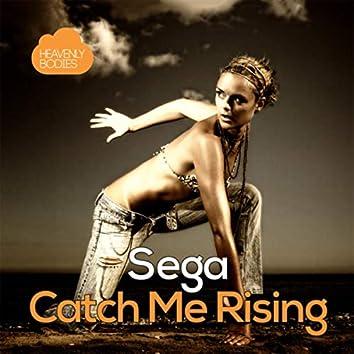 Catch Me Rising
