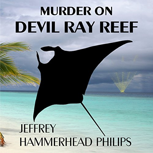 Murder on Devil Ray Reef audiobook cover art