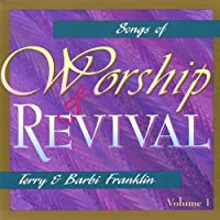 Vol. 1-Songs of Worship & Revival