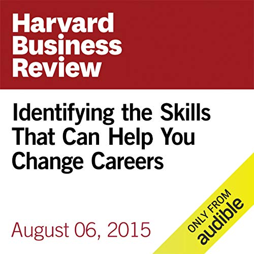Identifying the Skills That Can Help You Change Careers copertina