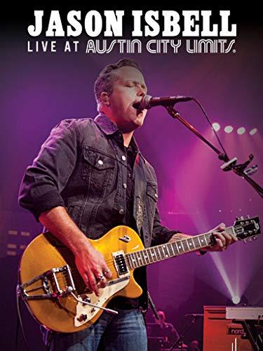 Jason Isbell - Live at Austin City Limits
