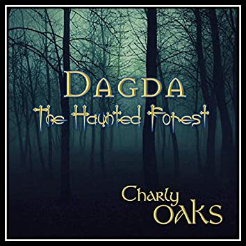 Dagda The Haunted Forest