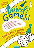 Bored? Games! English Board Games For Learners And Teacher