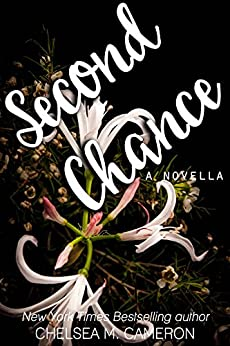 Second Chance  (Violet Hill Book 3) by [Chelsea M. Cameron]