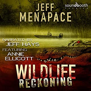 Wildlife: Reckoning                   By:                                                                                                                                 Jeff Menapace                               Narrated by:                                                                                                                                 Jeff Hays,                                                                                        Annie Ellicott                      Length: 6 hrs and 12 mins     4 ratings     Overall 4.8